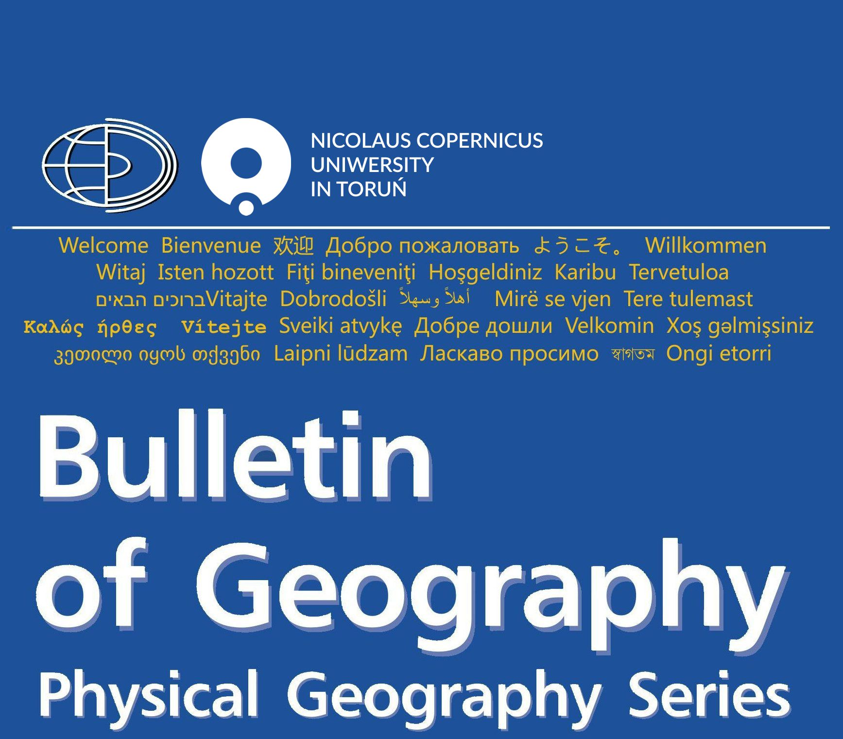 Bulletin of Geography. Physical Geography Series